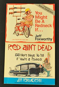 Jeff Foxworthy: You Might Be a Redneck, Red Ain't Dead - lot of 2 books