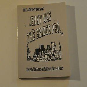 The Adventures of Jenny Mae the Bridge Pro