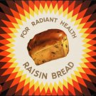 "Large Photo:(8.5x11)Vintage Travel Poster Reprint:""Radiant Health-Raisin Bread"
