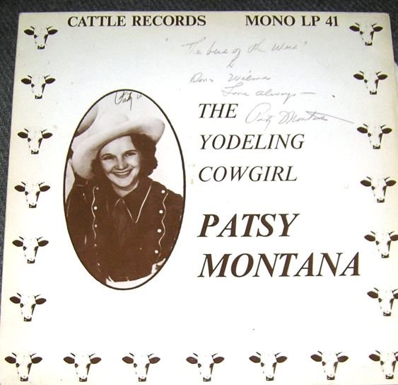 Patsy Montana The Yodeling Cowgirl LP Signed Ltd 1000 RARE 33 Record