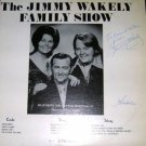 Jimmy Wakely Family Show LP Signed VERY RARE MINT!