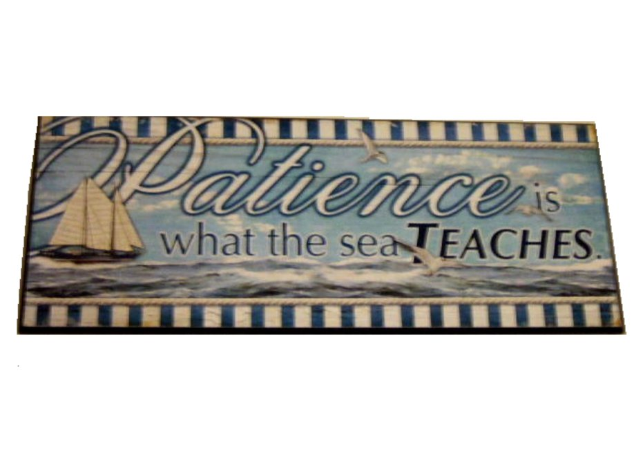 Wood Beach Sign Patience