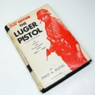 The Luger Pistol 1893-1945 Book by Fred A. Datig Copyright 1958