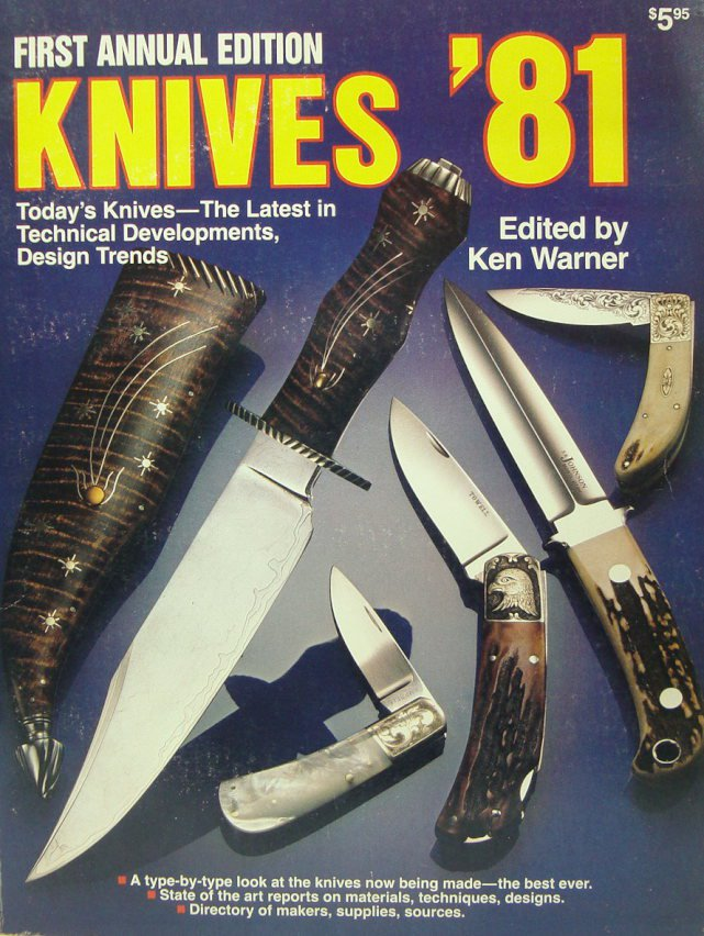 Knives '81 First Annual Edition Ken Waren (Collectors must see)