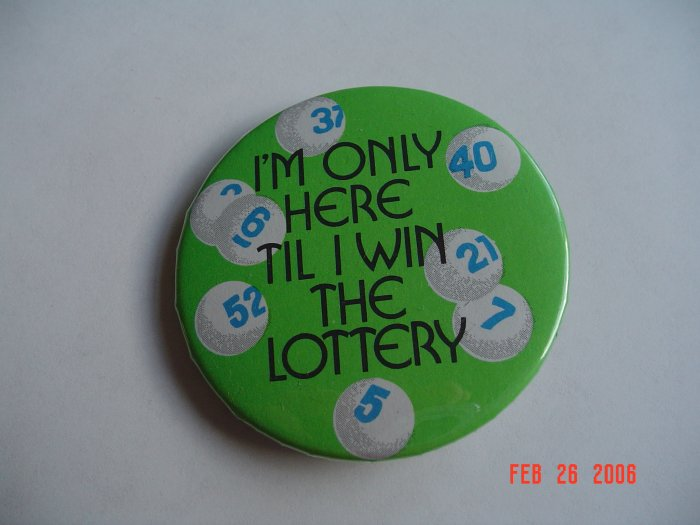 New Handmade Till I Win the Lottery Magnet Humor Work Fun