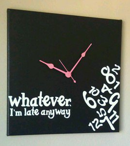 Whatever I'm Late Anyway Clock with Vinyl - Funny Clocks - Black - Coral