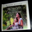 G, , Moments for Mothers (Moments for Series), Strand, Robert, Book