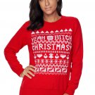 Red YEAH BITCH CHRISTMAS Sweater