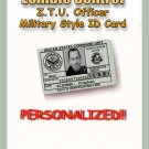 "ZOMBIE HUNTER  Military style ""Green"" Personalized ID"
