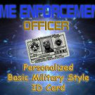 "Personalized ""Time Enforcement"" Basic Green Military Style Card"