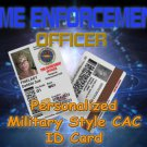 Temporal Time Enforcement Officer Military Style CAC