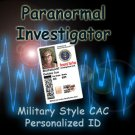 """PARANORMAL INVESTIGATOR"" Military Style Personalized Novelty ID Card"
