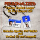 Fantasy Football League Quality PVC Photo Id's and Lanyard Set NFL