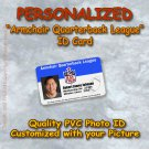 """ARMCHAIR QUARTERBACK LEAGUE""  Quality PVC Photo Id Card NFL"