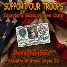 Support Our Troops  Novelty Basic  Military  Style Personalized Novelty ID Card!!