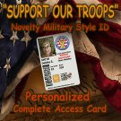 """Support Our Troops"" Novelty Military CAC Style Personalized Novelty ID Card!!"
