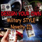 Design You OWN Novelty Military Style CAC Photo ID Card