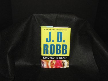 Kindred in Death by J. D. Robb (2009, Hardcover)
