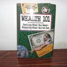 Wealth 101: Getting What You Want-Enjoying What You'Ve Got, Peter McWilliams, Ve