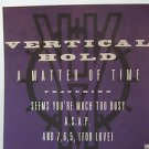 "VERTICAL HOLD usa display A MATTER OF TIME 12"" X 12"" DOUBLE-SIDED POSTER. THIS I"
