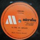 """VERDURA peru 45 TU PIEL DE VERANO 7"""" Latin MICROFON"""