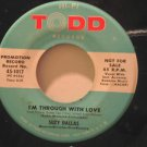 """SUZY DALLAS usa 45 I'M THROUGH WITH LOVE 7"""" Vocal I'LL ALWAYS BE IN LOVE YOU/PRO"""