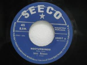 """SONORA MATANCERA peru 45 NOCTURNANDO/BA BAE 7"""" Latin SON MAMBO/GUARACHA SEECO"""