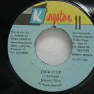 "JOHNNY NICE jamaica 45 JACK IT UP 7"" Reggae KINGSTON-11"