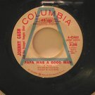 """JOHNNY CASH usa 45 PAPA WAS A GOOD MAN/I PROMISE YOU 7"""" Country PROMO/WHITE LABE"""