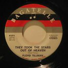 "FLOYD TILLMAN usa 45 THEY TOOK THE STARS OUT OF HEAVEN 7"" Country IF I COULD DO"