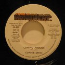 "CONNIE SMITH usa 45 COMING AROUND 7"" Country PROMO MONUMENT"