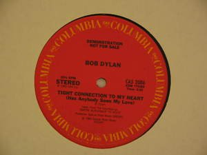 "BOB DYLAN usa 12"" TIGHT CONNECTION TO MY HEART Folk PROMO/WHITE JACKET COLUMBIA"
