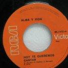 """ALMA Y VIDA peru 45 HOY TE QUEREMOS CANTAR 7"""" Latin RCA"""