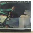STANLEY TURRENTINE usa LP DON'T MESS WITH THE MISTER T. Jazz CTI