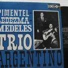 PIMENTEL LEDEZMA MEDELES latin america LP TRIO ARGENTINO Tango ECO