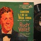 "RUDY VALLEE argentina EP CANCION DE LA VIEJA CERDA 7"" Vocal PICTURE SLEEVE/WRITI"