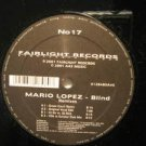"MARIO LOPEZ eu 12"" BLIND Dj FAIRFLIGHT"