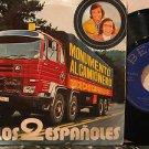 "LOS 2 ESPANOLES spain 45 MONUMENTO AL CAMIONERO 7"" PICTURE SLEEVE/WRITING ON BAC"