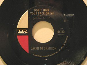 "JACKIE DE SHANNON usa 45 DON'T TURN YOUR BACK ON ME 7"" Vocal A LIFE OF LONELINES"