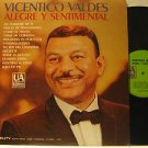 VICENTICO VALDES usa LP ALEGRE Y SENTIMENTAL Latin UNITED ARTISTS