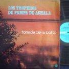 LOS TROPEROS DE PAMPA DE ACHALA  LP TONADA DEL A ARGENT