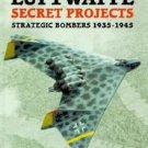 Luftwaffe Secret Projects: Strategic Bombers 1939-1945 by Heinz Rode and Diet...