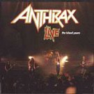 Anthrax Live the Island Years CD