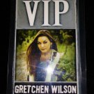 Gretchen Wilson VIP 3/1/07 After Party Laminate Authentic Pass