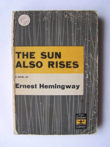 Ernest Hemingway's THE SUN ALSO RISES Scribner's Sons 1954 Edition