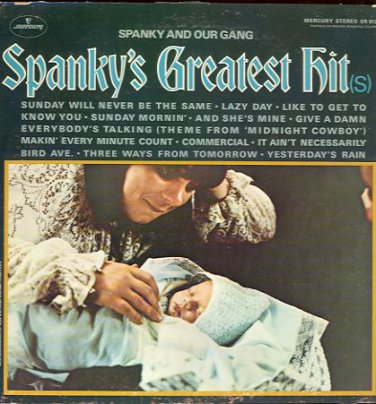 SPANKY AND OUR GANG - Spanky's Greatest Hit(s) - 1969 LP (MERCURY - SR 61227)