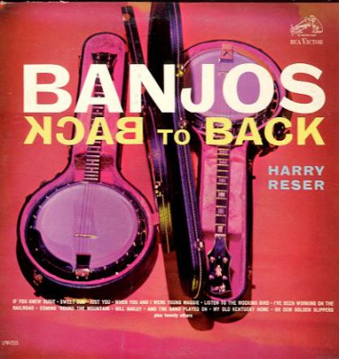 HARRY RESER - Banjos Back to Back - 1962 LP (RCA Victor - LPM-2515)