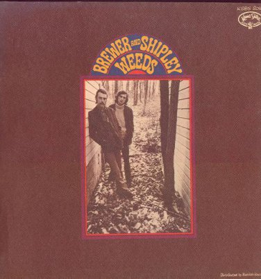 BREWER AND SHIPLEY - Weeds - 1969 LP (Kama Sutra / Buddah Records - KSBS 2016)