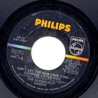 SERENDIPITY SINGERS - Don't Let The Rain Come Down (Philips #40175) - 45rpm