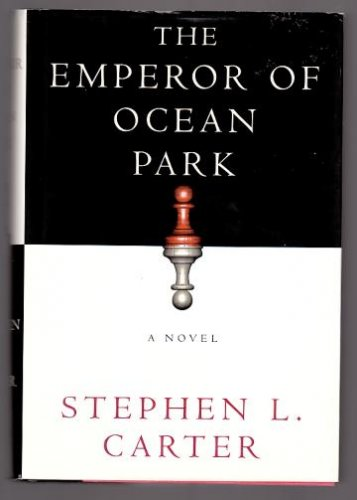 THE EMPEROR OF OCEAN PARK by Stephen L. Carter (2002, Hardcover)